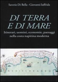 Listadelpopolo.it Di terra e di mare. Itinerari, uomini, economie, paesaggi nella costa napitina moderna Image