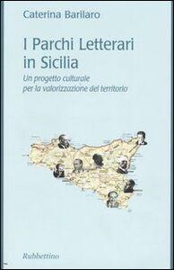 I Parchi Letterari in Sicilia. Un progetto culturale per la valorizzazione del territorio