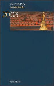 La Martinella 2003
