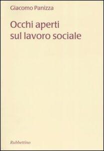 Occhi aperti sul lavoro sociale