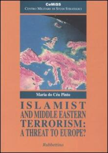 Islamist and Middle Eastern Terrorism: a Threat to Europe?