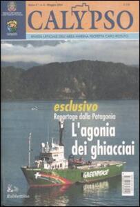 Calypso. Rivista ufficiale dell'area marina protetta Capo Rizzuto (2004). Vol. 6