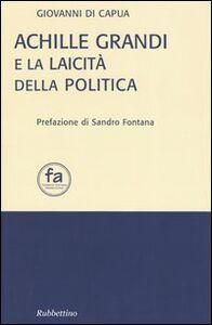 Achille Grandi e la laicità della politica
