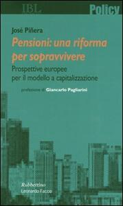 Pensioni: una riforma per sopravvivere. Prospettive europee per il modello a capitalizzazione