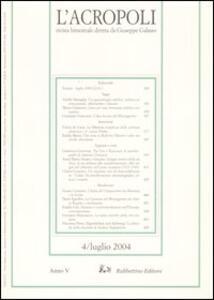 L' acropoli (2004). Vol. 4
