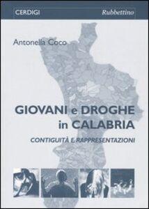 Giovani e droghe in Calabria. Contiguità e rappresentazioni