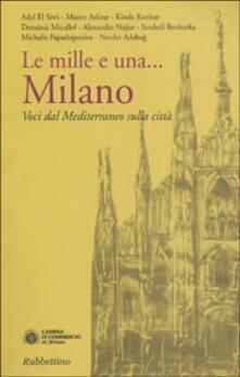 Nordestcaffeisola.it Le mille e una... Milano. Voci dal Mediterraneo sulla città Image