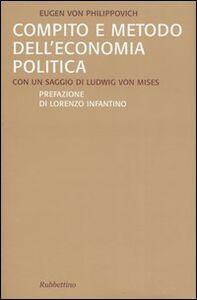 Compito e metodo dell'economia politica