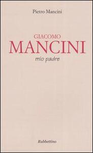 Giacomo Mancini, mio padre