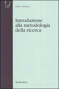 Introduzione alla metodologia della ricerca