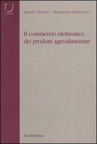 Il commercio elettronico dei prodotti agro-alimentari