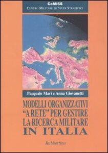 Modelli organizzativi «a rete» per gestire la ricerca militare in Italia