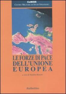 Le forze di pace dellUnione Europea.pdf