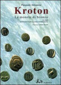 Kroton. Le monete di bronzo-Ta ton Krotoniaton Chalchea nomismata