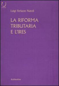La riforma tributaria e l'IRES