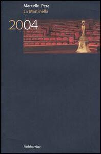 La Martinella 2004