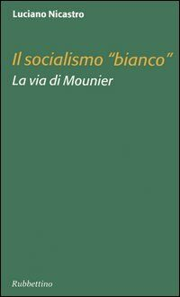 Il socialismo «bianco». La via di Mounier