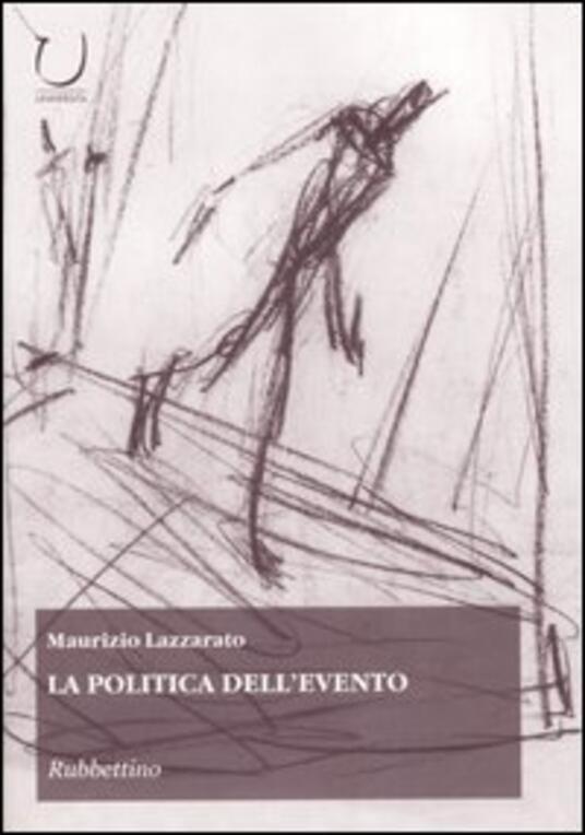 La politica dell'evento - Maurizio Lazzarato - copertina