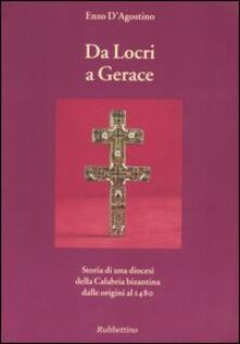 Winniearcher.com Da Locri a Gerace. Storia di una diocesi della Calabria bizantina dalle origini al 1480 Image