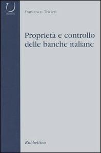 Proprietà e controllo delle banche italiane