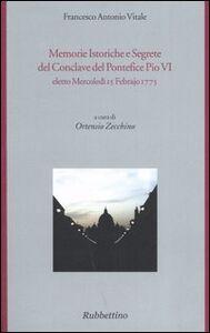 Memorie istoriche e segrete del conclave del pontefice Pio VI eletto mercoledì 15 febrajo 1775