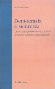 Democrazia e sicurezza. L'istituzione parlamentare e le sfide del nuovo scenario internazionale