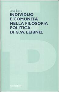 Individuo e comunità nella filosofia politica di G. W. Leibniz