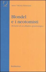 Blondel e i neotomisti. Momenti di un dibattito epistemologico