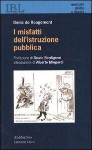 I misfatti dell'istruzione pubblica