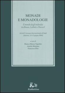 Filmarelalterita.it Monadi e monadologie. Il mondo degli individui tra Bruno, Leibniz e Husserl. Atti del Convegno internazionale di studi (Salerno, 10-12 giugno 2004) Image