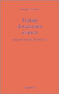 Trattato di economia in breve. Frammenti di filosofia del gesto
