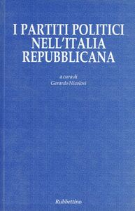 Foto Cover di I partiti politici nell'Italia repubblicana, Libro di  edito da Rubbettino