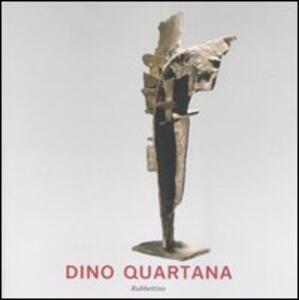 Dino Quartana. Catalogo della mostra (Rimini, 21-27 agosto 2005)
