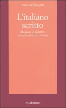 Rallydeicolliscaligeri.it L' italiano scritto. Manuale di didattica per laboratori di scrittura Image