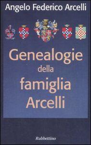 Genealogia della famiglia Arcelli