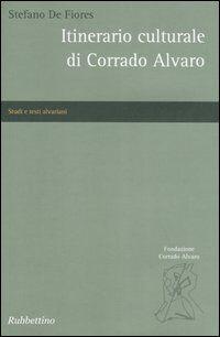 Itinerario culturale di Corrado Alvaro