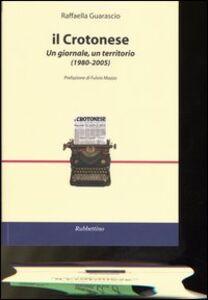 Il Crotonese. Un giornale, un territorio (1980-2005)