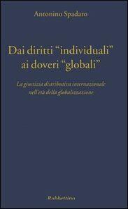 Dai diritti «individuali» ai doveri «globali». La giustizia distributiva internazionale nell'età della globalizzazione