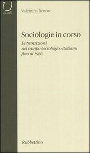 Sociologie in corso. Le transizioni nel campo sociologico italiano fino al 1906