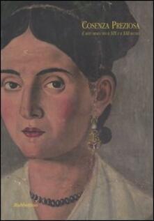 Cosenza preziosa. Larte orafa tra il XIX e il XXI secolo. Catalogo della mostra (Cosenza, 2 dicembre 2005-6 gennaio 2006).pdf