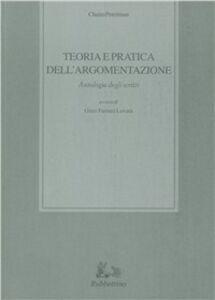 Libro Teoria e pratica dell'argomentazione Chaïm Perelman