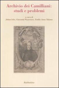Foto Cover di Archivio dei Camilliani: studi e problemi. Atti del Seminario internazionale di studio (Roma, 25 novembre 2005), Libro di  edito da Rubbettino