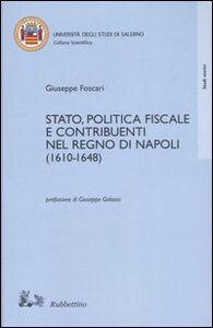 Stato, politica fiscale e contribuenti nel Regno di Napoli (1610-1648)