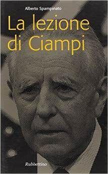 La lezione di Ciampi