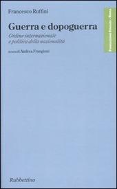 Guerra e dopoguerra. Ordine internazionale e politica della nazionalità