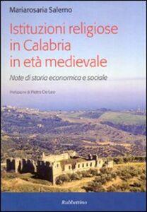 Istituzioni religiose in Calabria in età medievale. Note di storia economica e sociale