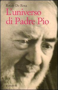 L' universo di padre Pio