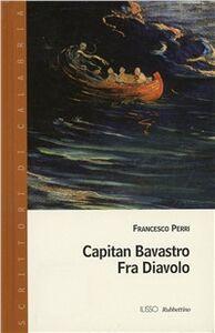 Capitan Bavastro. Fra' Diavolo