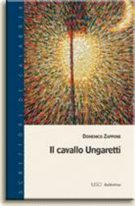 Libro Il cavallo Ungaretti Domenico Zappone