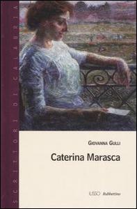 Libro Caterina Marasca Giovanna Gulli